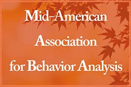 Mid-American Association for Behavior Analysis